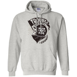 Trouble Makers Born To Ride Adult Unisex Hoodie - PrintMeLLC