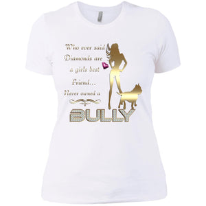 Diamonds Best Friend American Bully Women's T-Shirt