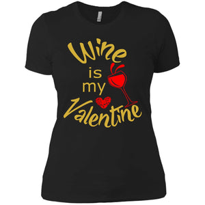 Is My Valentine Womens T-Shirt - PrintMeLLC