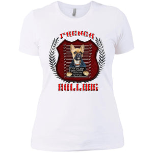 Live On The Wild Side Frenchie Style French Bulldog Women's T-Shirt