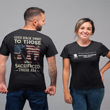 Give Back Some To Those Who Sacrificed Their All T-Shirt
