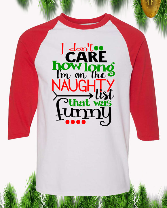 Naughty List Was Funny Christmas Raglan T-Shirt 3/4 Sleeve Adult Unisex - PrintMeLLC