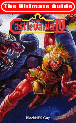 The Ultimate Guide To Castlevania IV