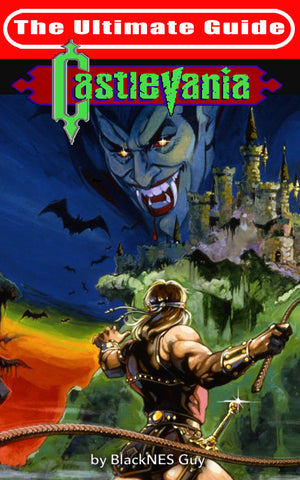 The Ultimate Guide to Castlevania