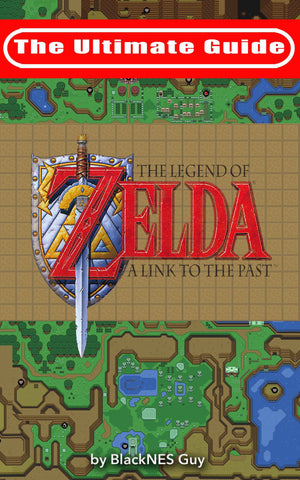 The Ultimate Guide To The Legend Of Zelda: A Link To The Past