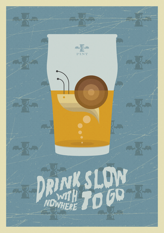 Drink Slow