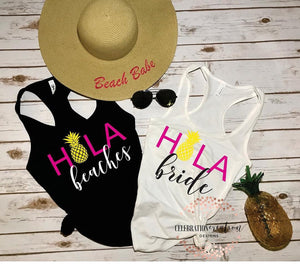 Hola bride, Hola beaches, bachelorette tanks, custom tanks