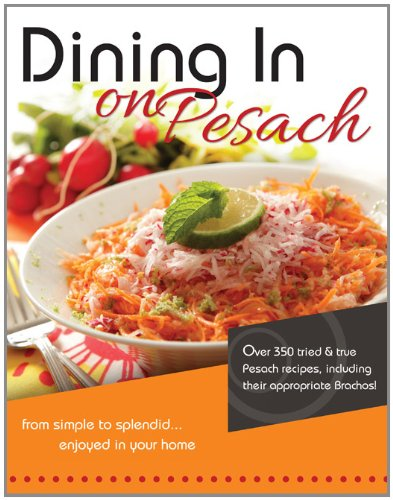 Dining In on Pesach Passover Cookbooks - Mitzvahland.com All your Judaica Needs!