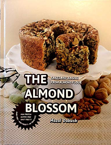 The Almond Blossom - Cakes and Baking From Almond Flour