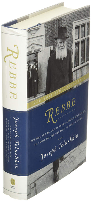 Rebbe: The Life and Teachings of Menachem M. Schneerson