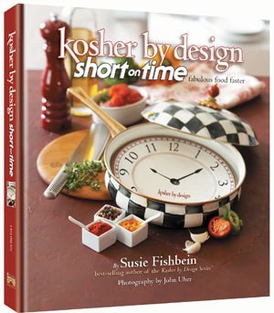 Kosher By Design - Short on Time - Fabulous Food Faster