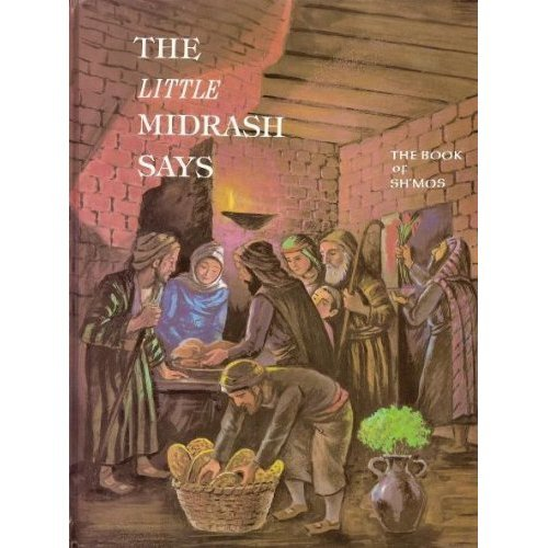 Little Midrash Says #2 - Book Of Sh'mos