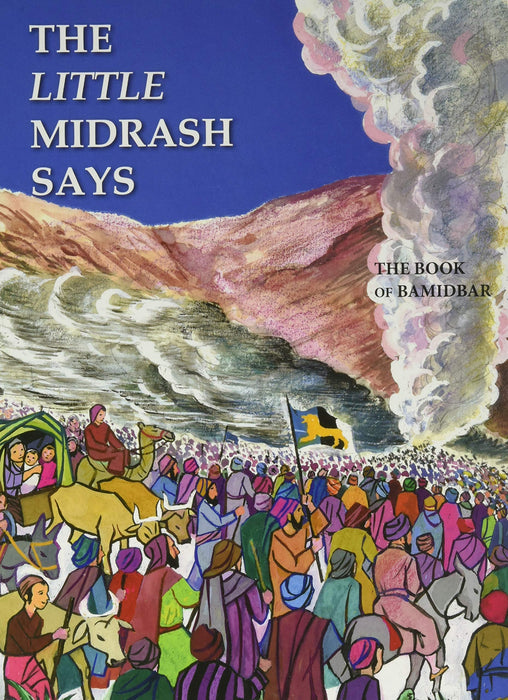 Little Midrash Says #4 - Book Of Bamidbar - Mitzvahland.com