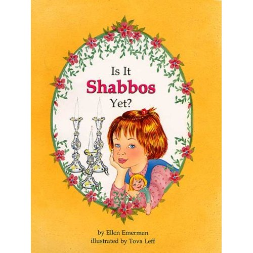Is It Shabbos Yet? Books / Seforim - Mitzvahland.com All your Judaica Needs!