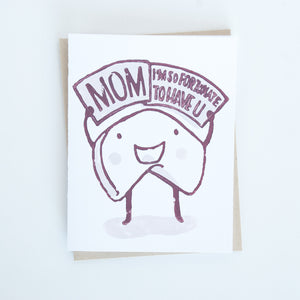 "Fortune cookie mother's day card with words ""Mom, I'm so fortunate to have u"""