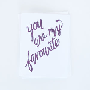 You are my Favourite Handlettering Card