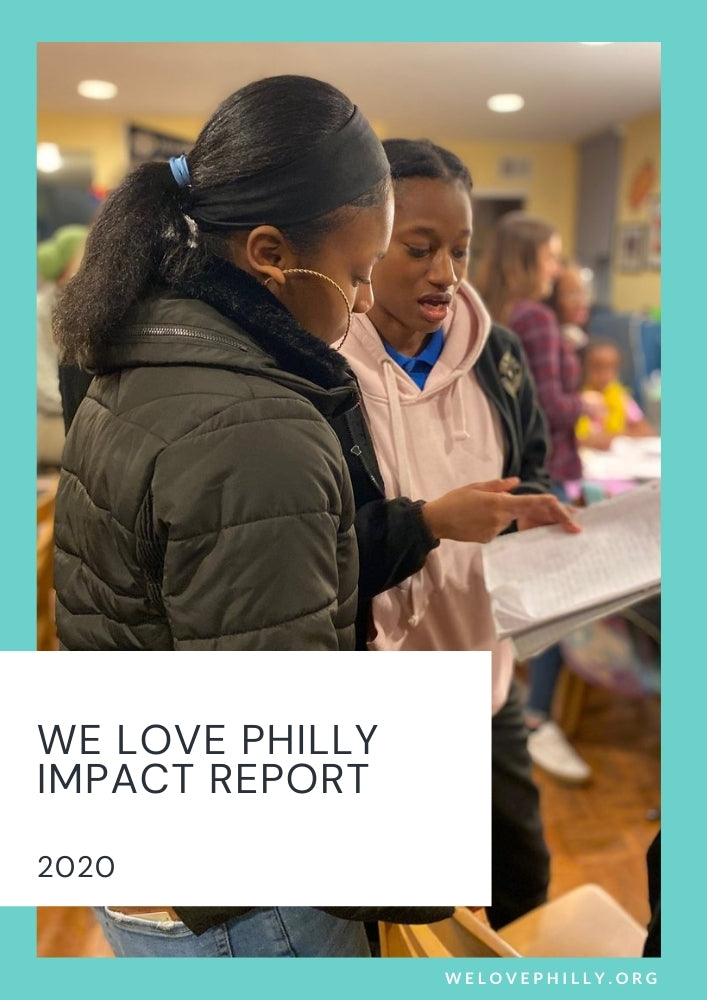 The We Love Philly 2020 Impact Report