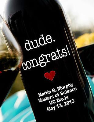 Dude Congrats Etched Wine