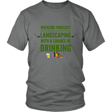 Weekend Lanscaping Forecast Unisex T-Shirt grey
