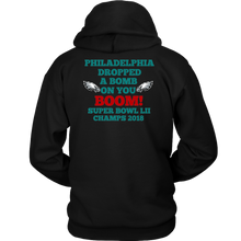 Philadelphia Dropped A Bomb On You Boom Super Bowl Unisex Hoodie