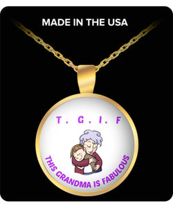 T.G.I.F. This Grandma Is Fabulous Gold Plated Necklace