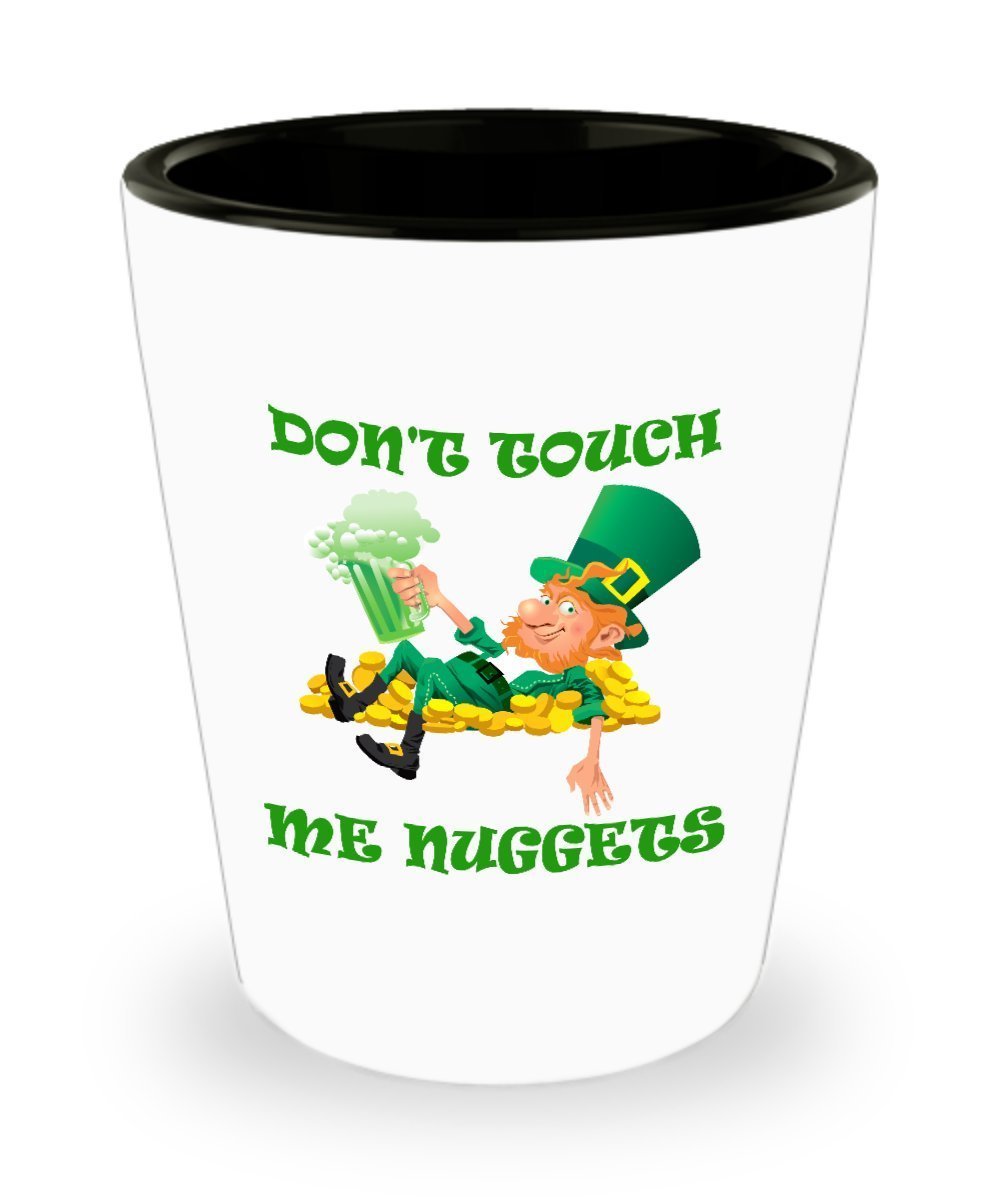 Don't Touch Me Nuggets St. Patrick's Day Shot Glass