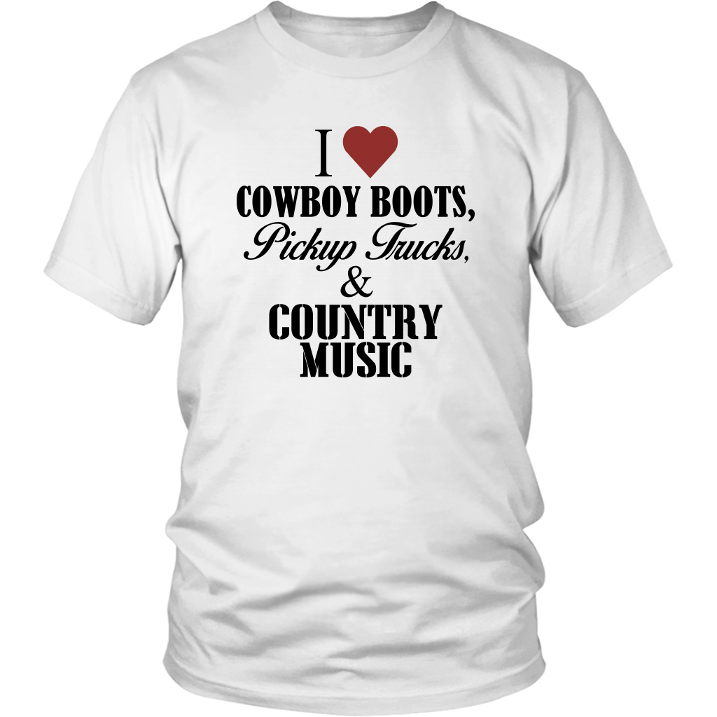 I Love Cowboy Boots Pickup Trucks And Country Music Trending Unisex T-Shirt