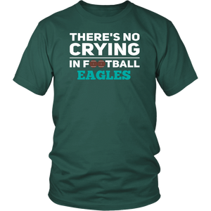 No Crying In Football Unisex Eagles T-Shirt