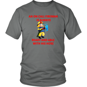 Fireman Ready And Able With His Hose Unisex T-Shirt