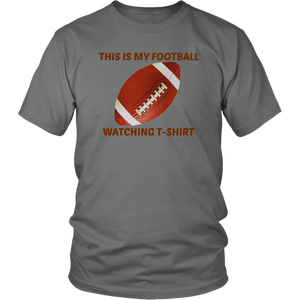 This Is My Football Watching T-Shirt gift father's day