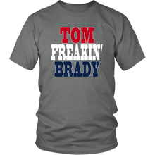 Tom Freaking Brady Unisex T-Shirt