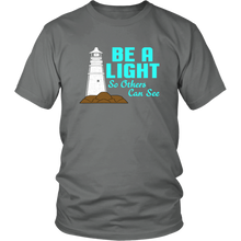 Be A Light So Others Can See Unisex T-Shirt
