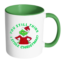 Grinch You Still Think I Stole Christmas 11 oz White With Accent Color Mug Green