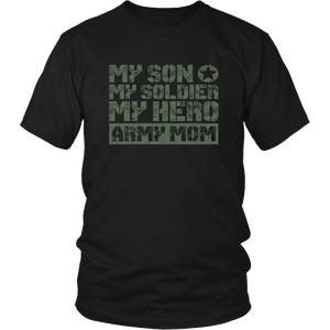 My Son My Soldier My Hero Army Mom Unisex T-shirt