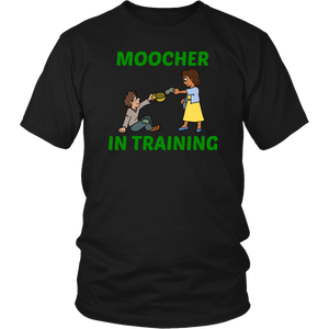 Moocher In Training  Unisex T-Shirt gift