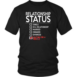 Relationship Status Funny Gift Unisex T-Shirt single