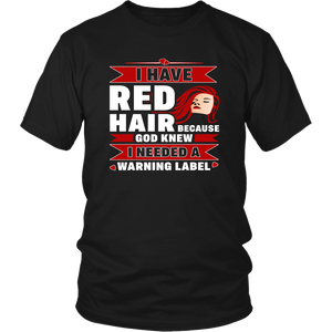 Red Hair Woman Warning Label God Redhead Lady Tee Unisex T-Shirt