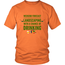Weekend Lanscaping Forecast Unisex T-Shirt orange