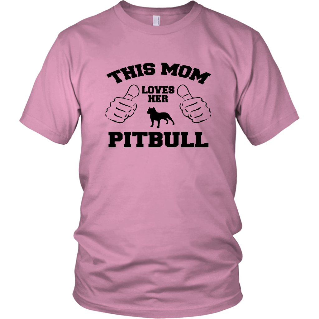 This Mom Loves Her Pitbull Unisex T-Shirt
