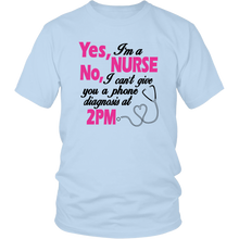 Yes I'm A Nurse Unisex T-Shirt
