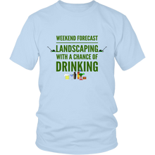 Weekend Lanscaping Forecast Unisex T-Shirt light blue