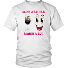 Wine A Little Laugh A Lot Unisex T-Shirt