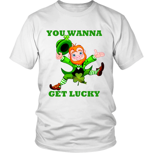 You Wanna Get Lucky Leprechaun Unisex T-Shirt