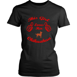 This Girl Loves Her Chihuahua Ladies T-Shirt