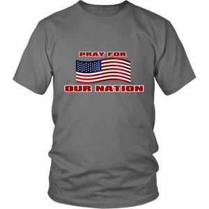 Pray For Our Nation With Waving  USA Flag Unisex T-Shirt grey