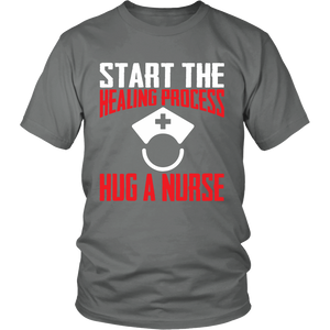 Start The Healing Process Hug A Nurse Unisex T-shirt