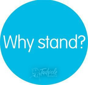 Why Stand? The Leckey Mygo Stander