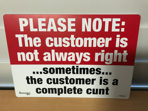 the customer is not always right