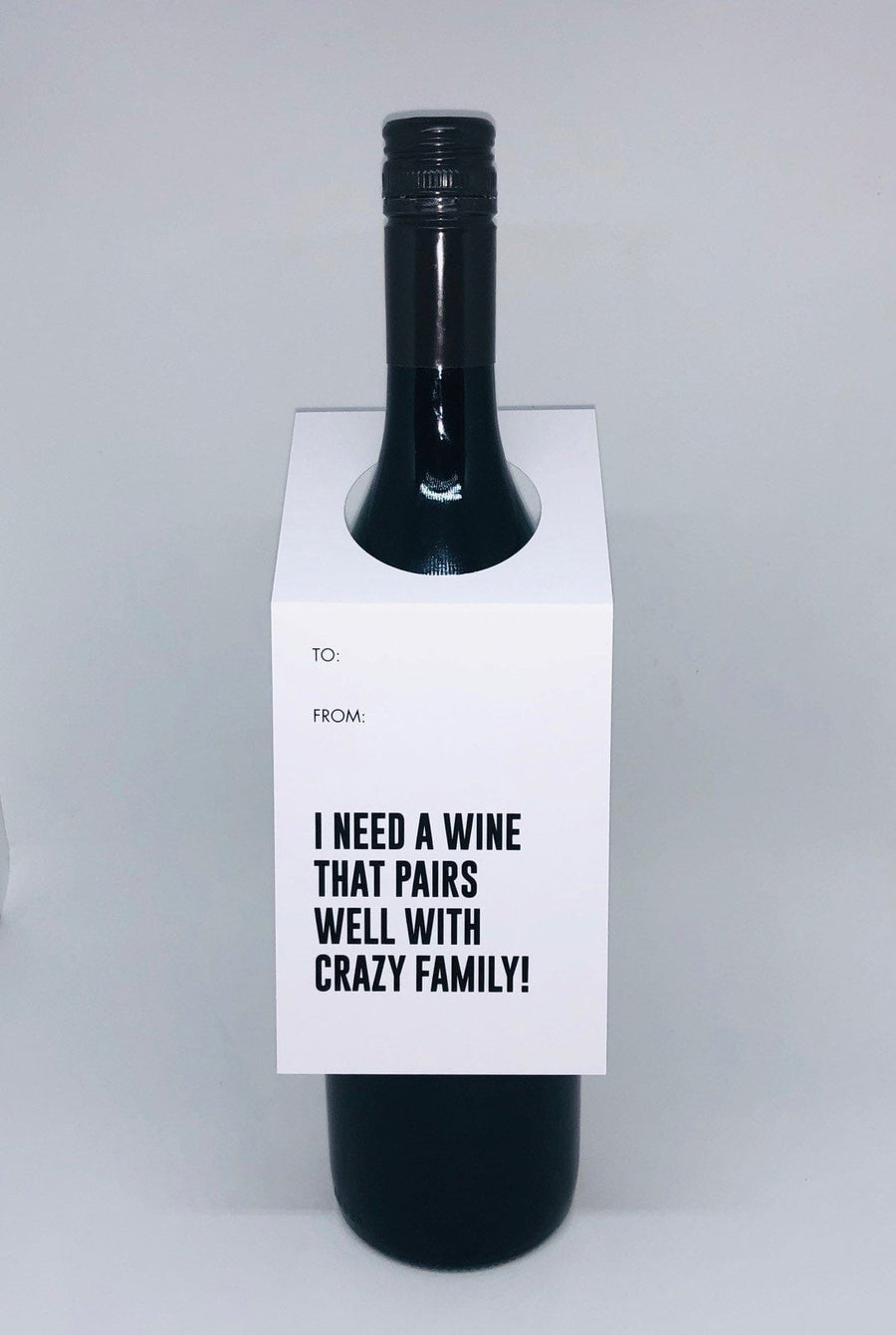 I need a wine that pairs well with crazy family wine tag