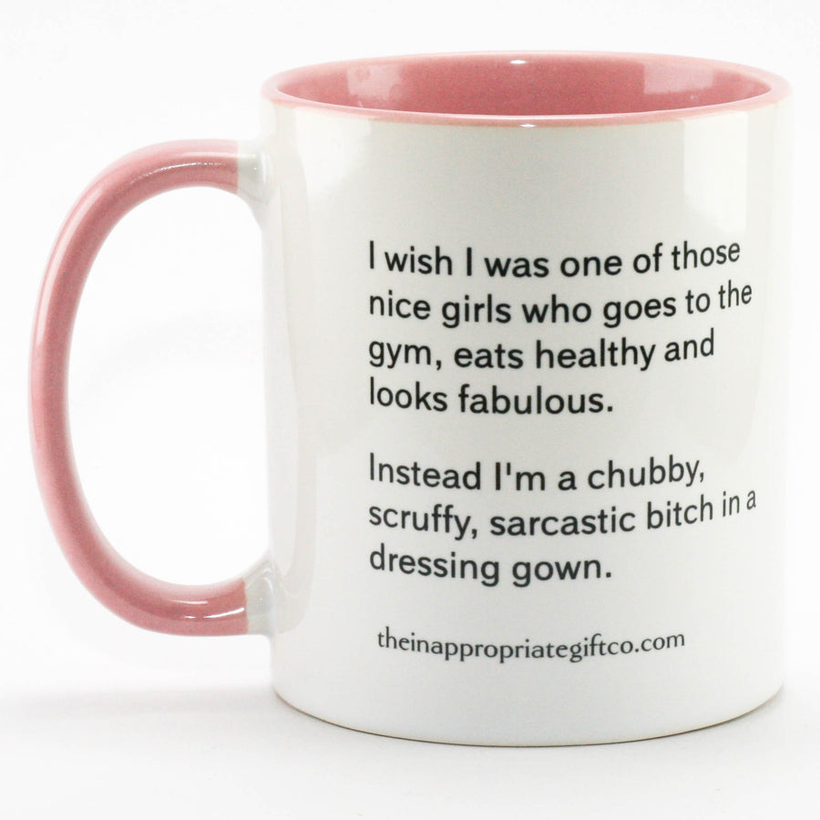 Sarcastic Bitch In a dressing gown Mug
